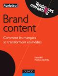 Couv brand content comment les marques se transforment en medias